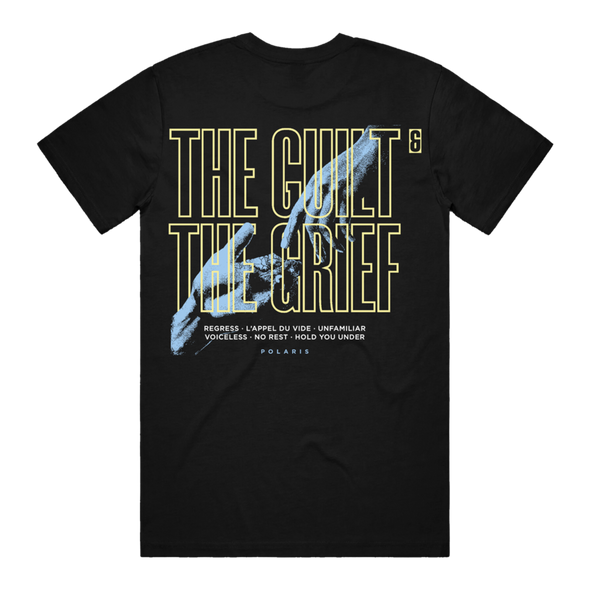 The Guilt and The Grief Tee