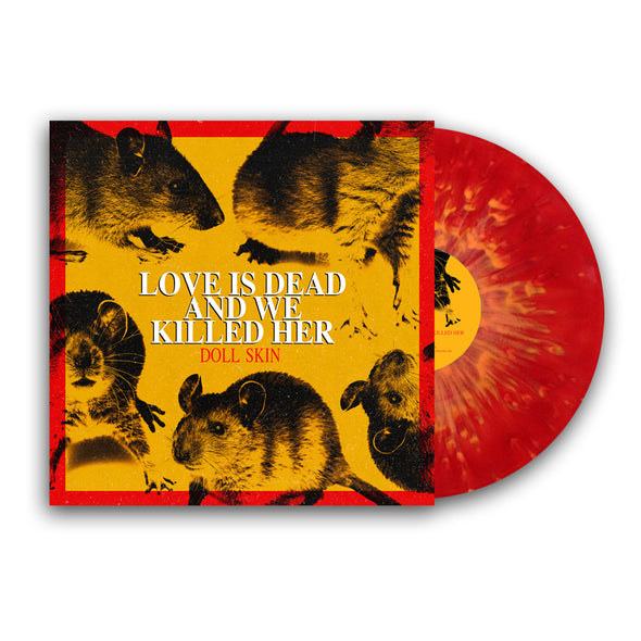 "Love Is Dead And We Killed Her 12"" Vinyl (Translucent Red with Yellow Splatter Vinyl) // PREORDER"