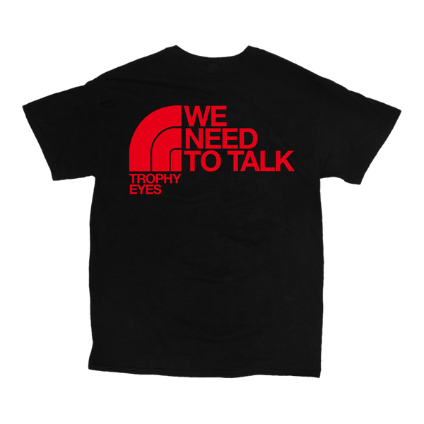We Need To Talk Tee (Black)