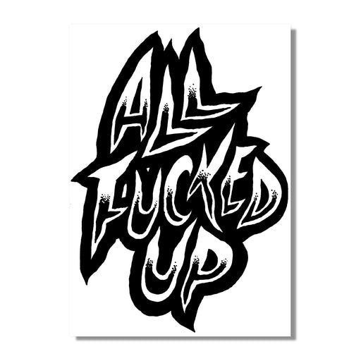 All Fucked Up - Poster