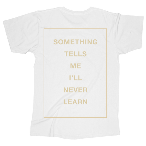State Champs merch Something Tells Me Tee (White)