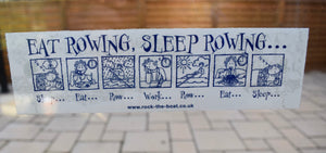 Eat Rowing Sleep Rowing Window Sticker