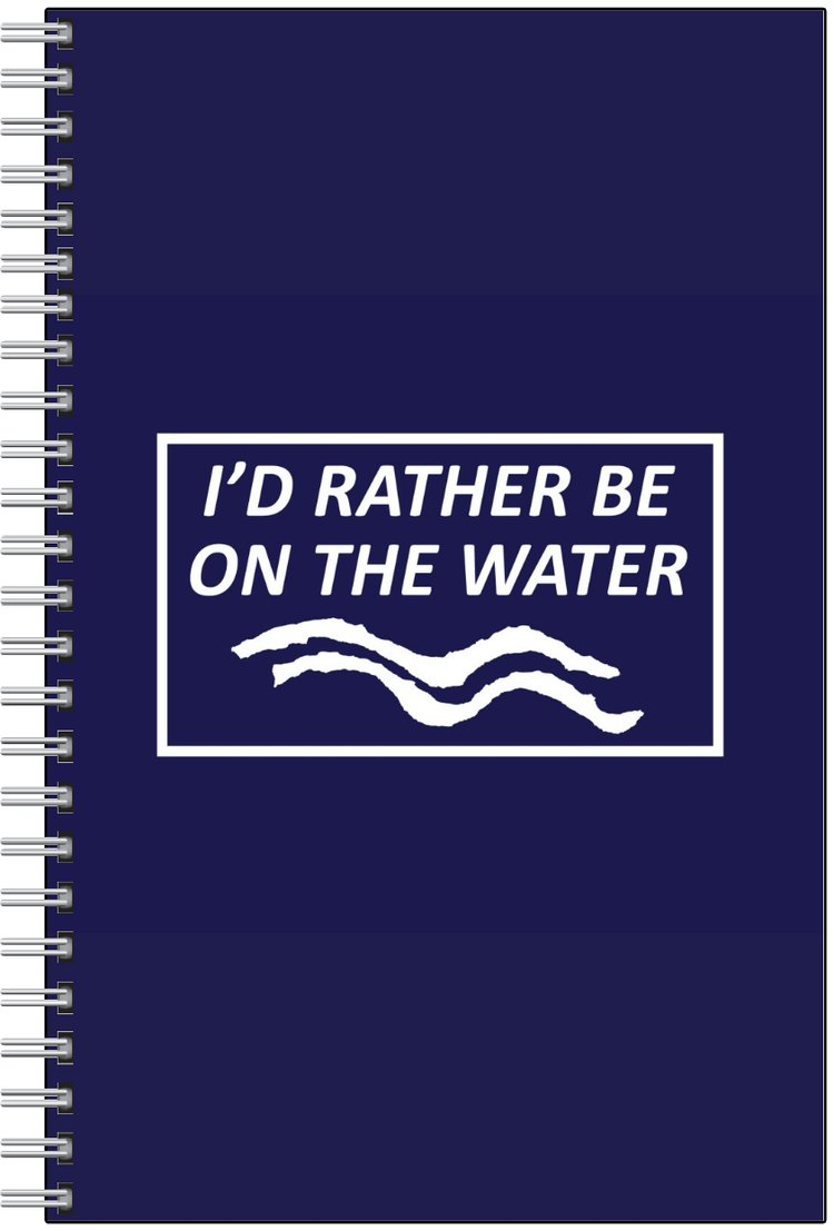 I'd Rather Be On The Water Notepad
