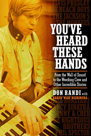 """You've Heard These Hands"" by Don Randi-Pre-order for Release on September 15, 2015"