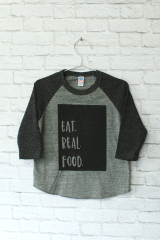 Eat Real Food | Tri-Blend Baseball Raglan T-Shirt | Baby, Toddler, Youth