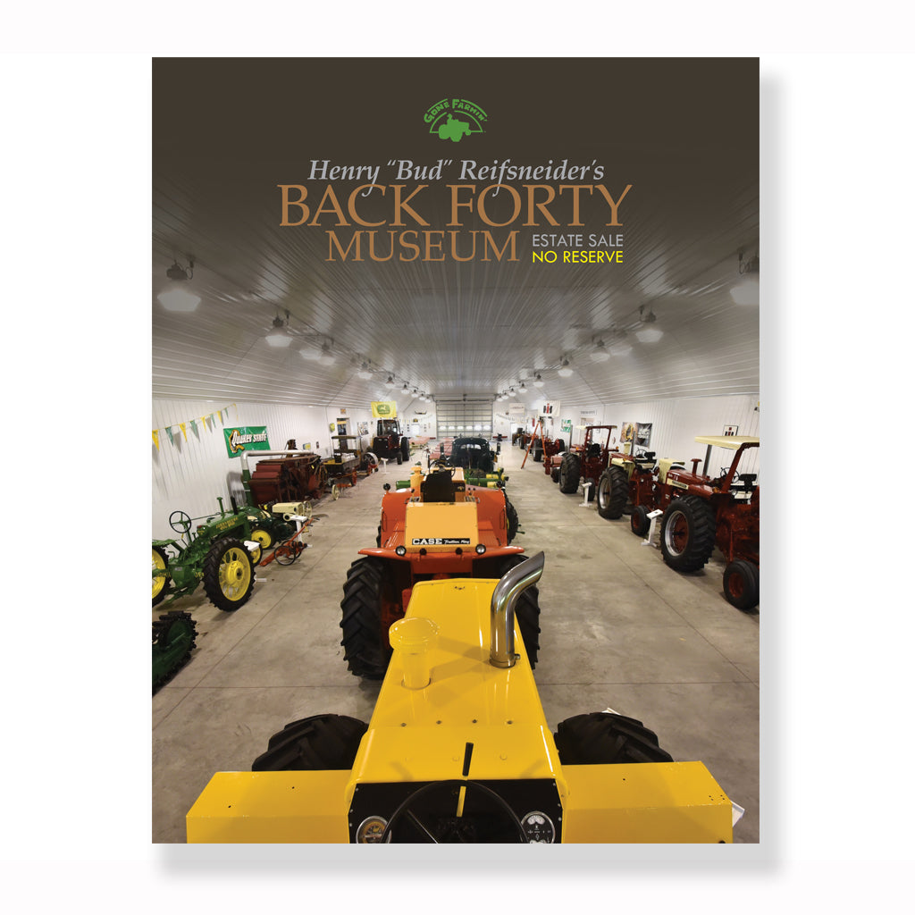 "2017 Henry ""Bud"" Reifsneider's Back Forty Museum collection (Domestic Shipping)"