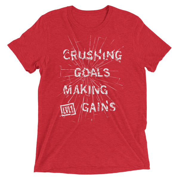 Crushing Goals Making Gains Tri-Blend Tee