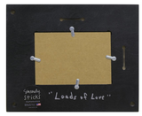 "Sincerely, Sticks ""Loads of Love"" Picture Frame"