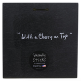 "Sincerely, Sticks ""With a Cherry on Top"" Plaque"