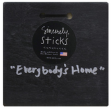 "Sincerely, Sticks ""Everybody's Home"" Plaque"