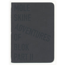 Moleskine Adventures of Blok Part II