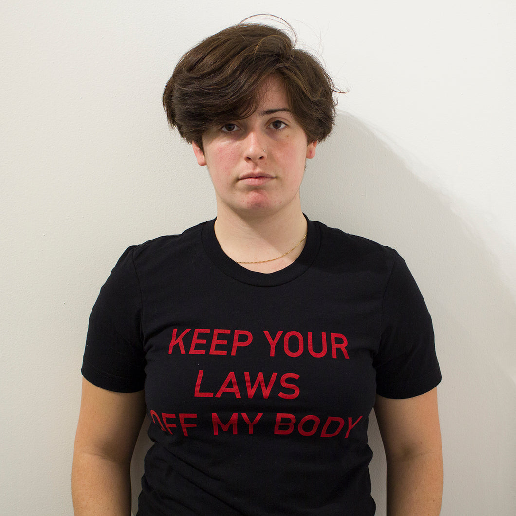Keep Your Laws Off My Body T-Shirt