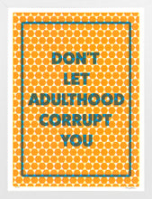 Paul Shortt: Don't Let Adulthood Corrupt You