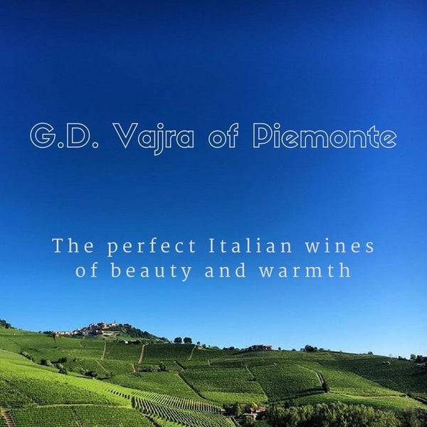 G.D. Vajra - Exquisite wines from Piemonte
