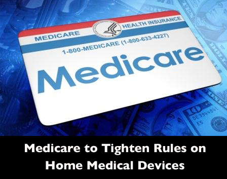 Medicare To Tighten Rules On Home Medical Devices Kd