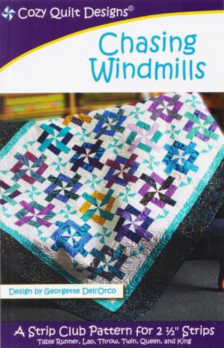 CHASING WINDMILLS - Cozy Quilt Designs Pattern