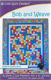 Cozy Quilt Designs Pattern -  BOB AND WEAVE