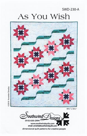 AS YOU WISH - Quilt Pattern By Southwind Designs SWD-230-A