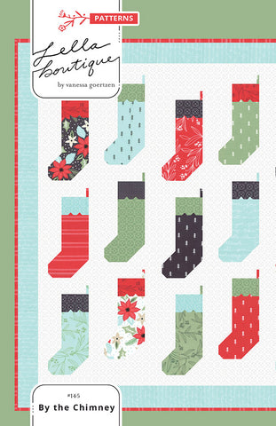 BY THE CHIMNEY - Lella Boutique Quilt Pattern #145
