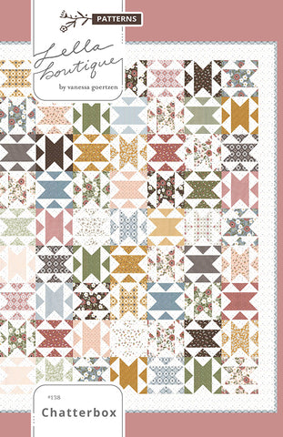CHATTERBOX - Lella Boutique Quilt Pattern #138