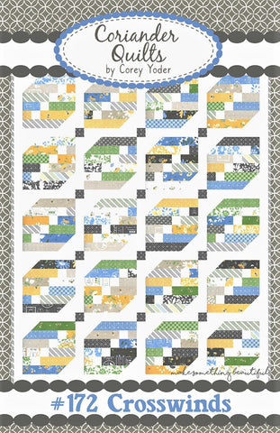 CROSSWINDS - Coriander Quilts Pattern #172