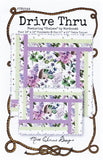 DRIVE THRU -  Miss Winnie Designs Quilt Pattern Featuring Chelsea Prints