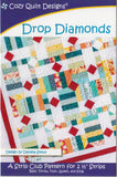 DROP DIAMONDS - Cozy Quilt Designs Pattern