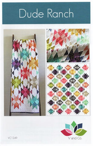 DUDE RANCH - V and Co. Quilt Pattern VC1249