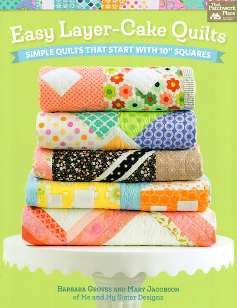 Martingale Pattern Book - Easy Layer-Cake Quilts