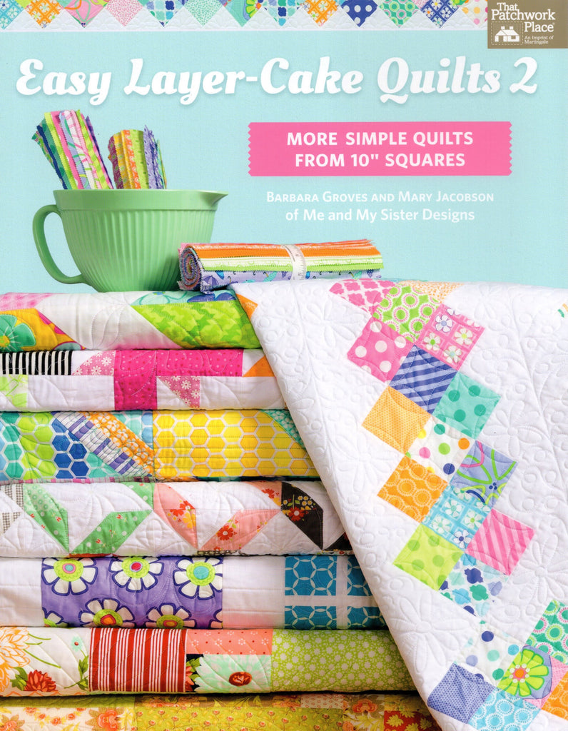 Martingale Pattern Book Easy Layer Cake Quilts 2