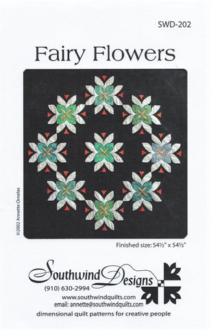 FAIRY FLOWERS - Quilt Pattern By Southwind Designs SWD-202