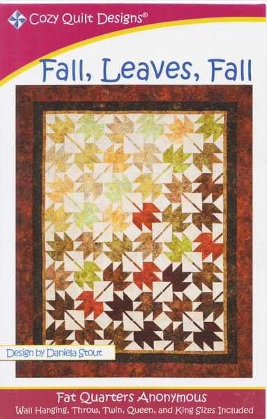 Cozy Quilt Designs Fat Quarters Anonymous - FALL, LEAVES, FALL