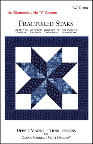 FRACTURED STARS - Calico Carriage Quilt Designs Pattern CCQD166