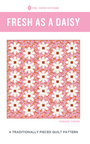 FRESH AS A DAISY - Pen + Paper Quilt Pattern PPP 18
