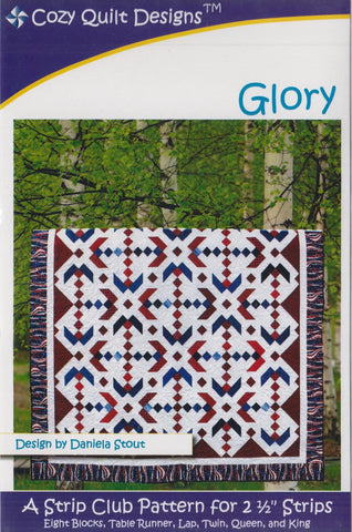 Cozy Quilt Design GLORY Pattern for 2 1/2 Inch Strips