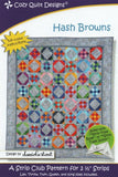 HASH BROWNS - Cozy Quilt Designs Pattern