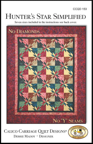 HUNTER'S STAR SIMPLIFIED - Calico Carriage Quilt Designs Pattern CCQD153 DIGITAL DOWNLOAD