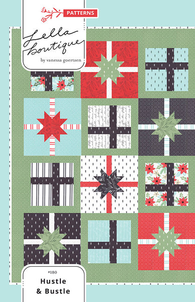 HUSTLE & BUSTLE - Lella Boutique Quilt Pattern #180