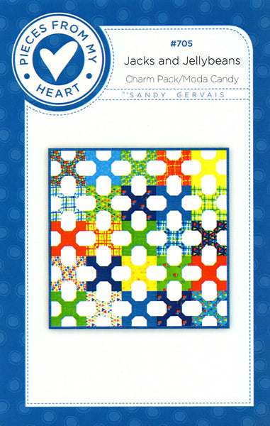 JACKS AND JELLYBEANS - Pieces From My Heart Quilt Pattern #705