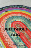 RJ Designs Pattern - JELLY ROLL RUG