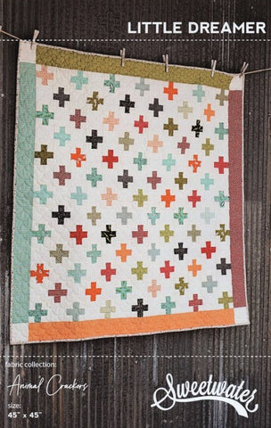 LITTLE DREAMER - Sweetwater Quilt Pattern
