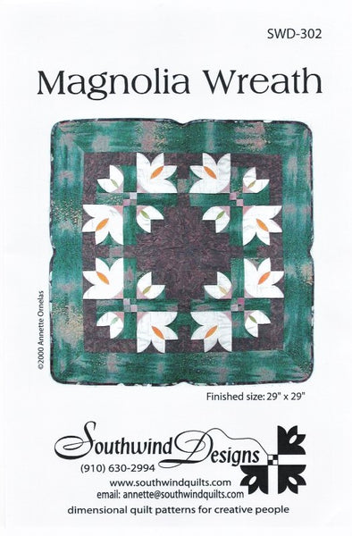 MAGNOLIA WREATH - Quilt Pattern By Southwind Designs SWD-302