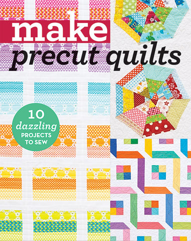 C&T Publishing Pattern Book - Make Precut Quilts
