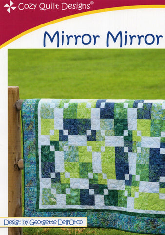 MIRROR MIRROR - Cozy Quilt Designs