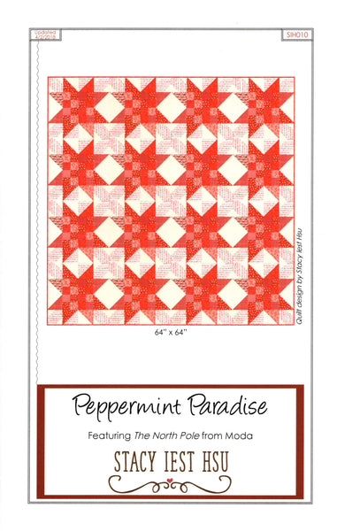 PEPPERMINT PARADISE - Stacy Iest Hsu Quilt Pattern