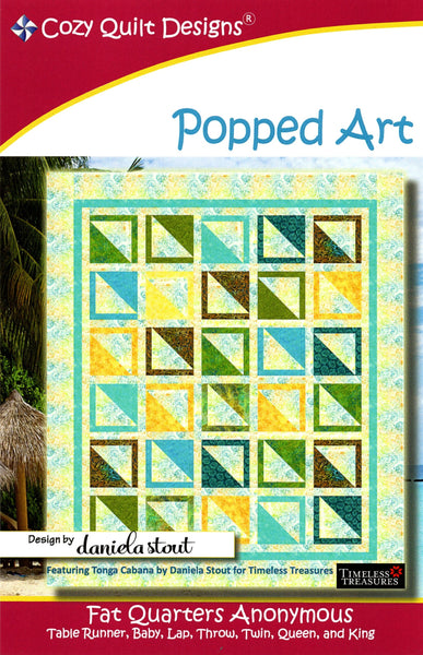 POPPED ART - Cozy Quilt Designs Pattern