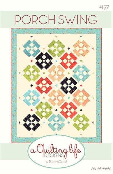 PORCH SWING - A Quilting Life Designs Pattern #157