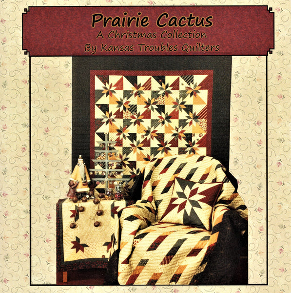 Kansas Troubles Quilt Pattern Booklet KT 16117- Prairie Cactus (A Christmas Collection)