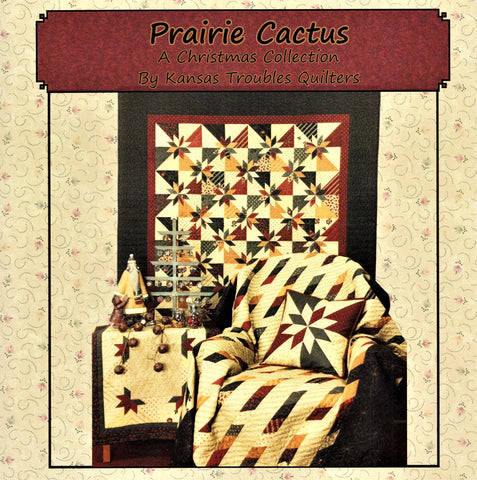 Prairie Cactus (A Christmas Collection) - Kansas Troubles Quilt Pattern Booklet KT 16117