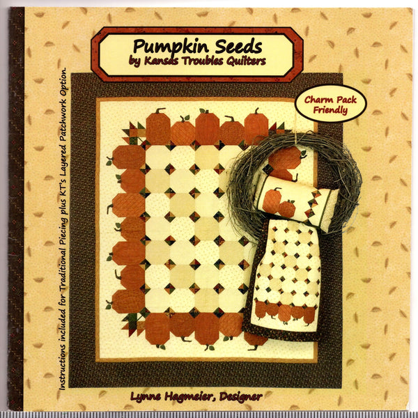 Pumpkin Seeds Pattern Booklet by Kansas Troubles Quilters